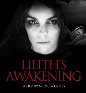 "Monica Demes' ""Lilith's Awakening"" is the first feature film to come out of the David Lynch Graduate School of Cinematic Arts at the Maharishi University in Iowa."